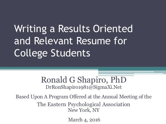 writing a results oriented and relevant resume for college