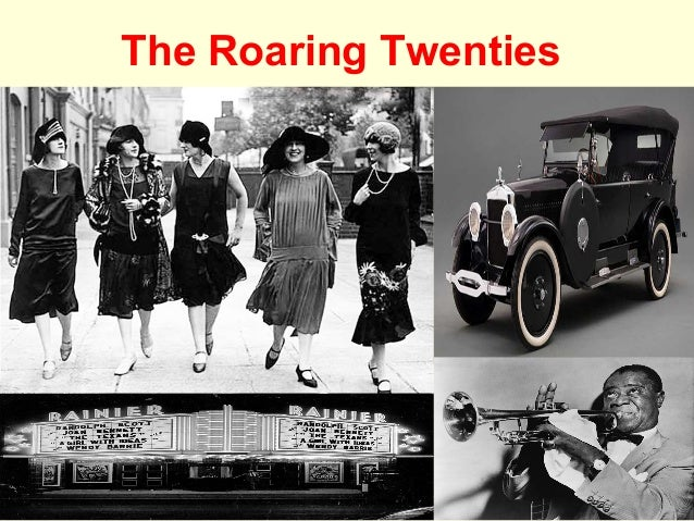 The Roaring Twenties (1920s)