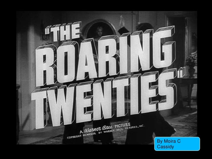 an overview of the roaring 20s The roaring twenties charts the rise and fall of prohibition racketeer james cagney from the trenches of the great war to the stock market crash of 1929 it's amazing that only 8 short years.