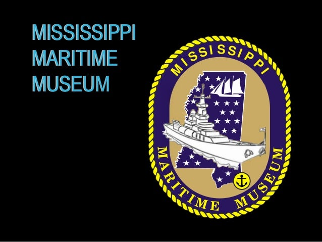 Rotary Briefing For Proposed MS Maritime Museum