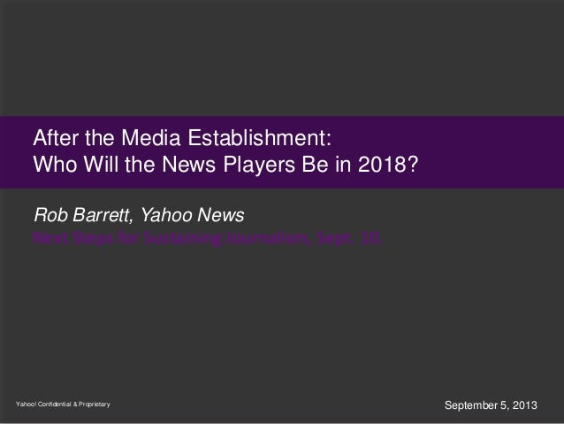 After the Media Establishment: Who Will the News Players Be in 2018?