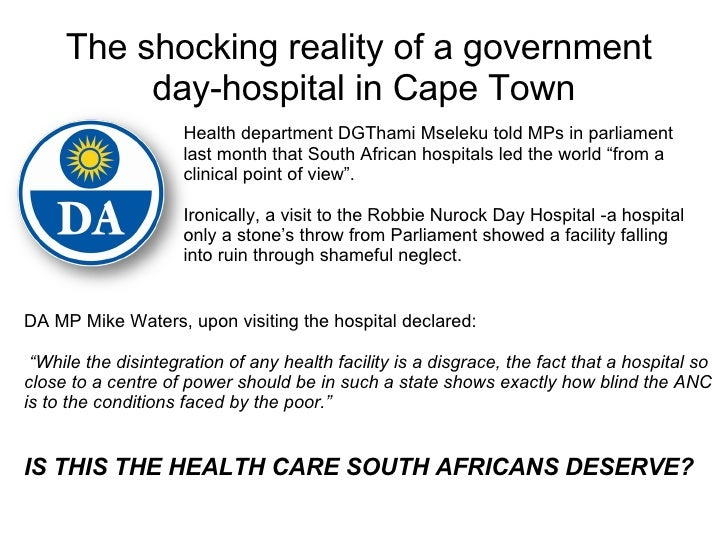 The shocking reality of a government  day-hospital in Cape Town Health department DGThami Mseleku told MPs in parliament l...