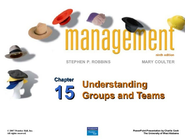 ninth edition  STEPHEN P. ROBBINS  Chapter  15 © 2007 Prentice Hall, Inc. All rights reserved.  MARY COULTER  Understandin...