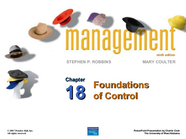 ninth edition  STEPHEN P. ROBBINS  Chapter  18 © 2007 Prentice Hall, Inc. All rights reserved.  MARY COULTER  Foundations ...