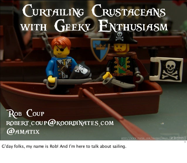 Curtailing Crustaceans with Geeky Enthusiasm