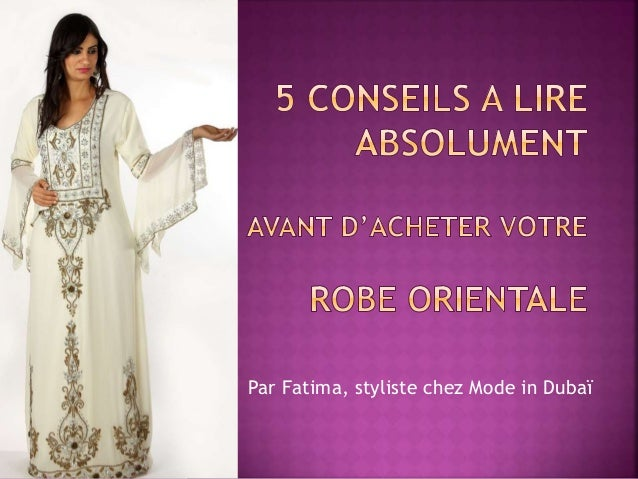 Par Fatima, styliste chez Mode in Dubaï