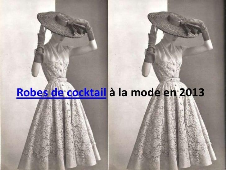 Robes de cocktail à la mode en 2013