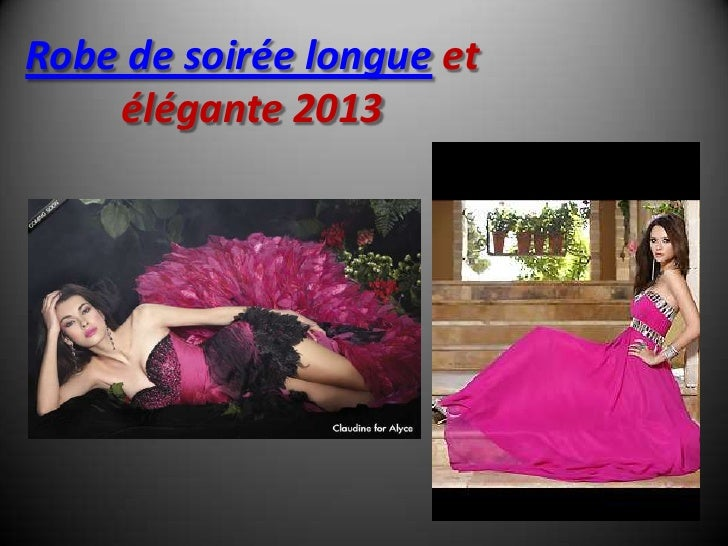 Robe de soirée longue et    élégante 2013