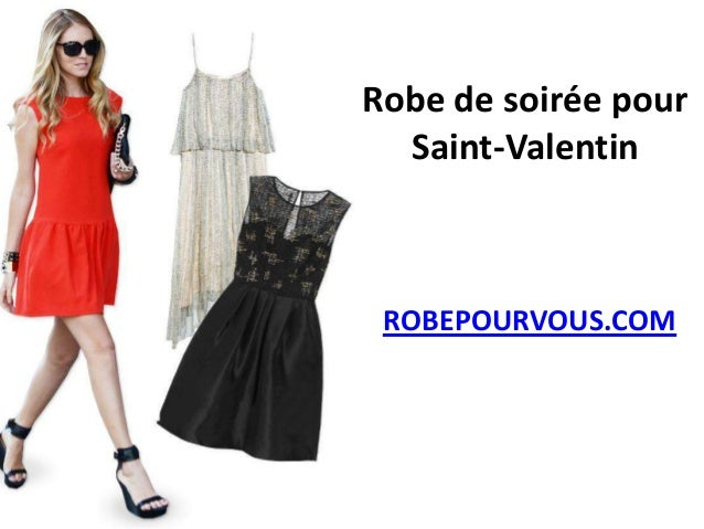 Robe de soirée pour  Saint-Valentin ROBEPOURVOUS.COM