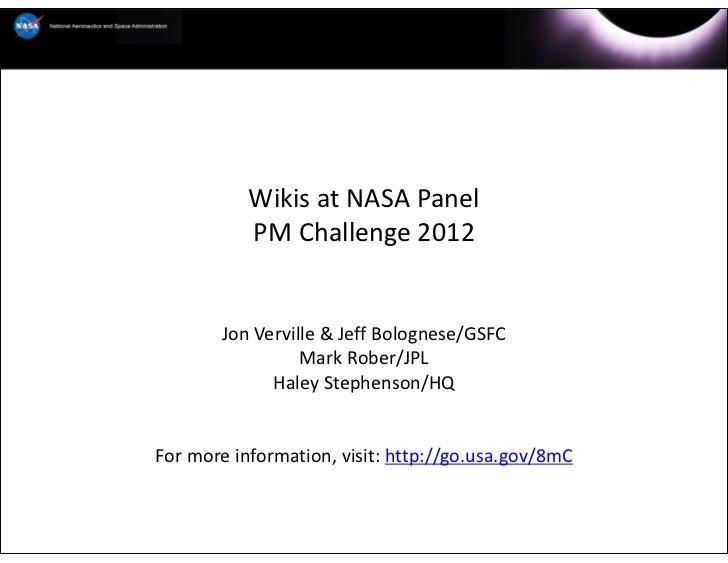WikisatNASAPanel           PMChallenge2012       JonVerville&JeffBolognese/GSFC                 MarkRober/JPL   ...