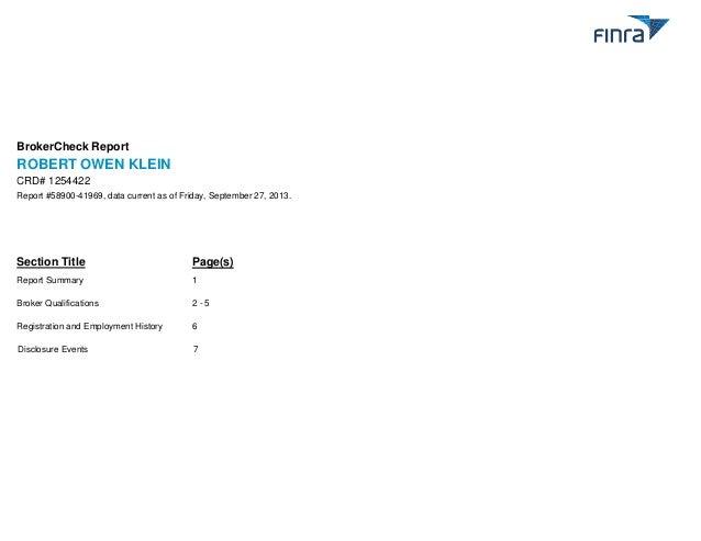 BrokerCheck Report  ROBERT OWEN KLEIN CRD# 1254422 Report #58900-41969, data current as of Friday, September 27, 2013.  Se...