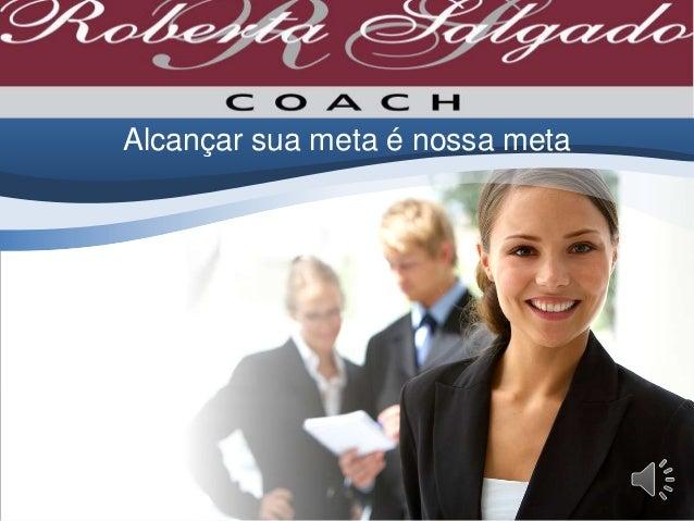 Roberta salgado Master Coach