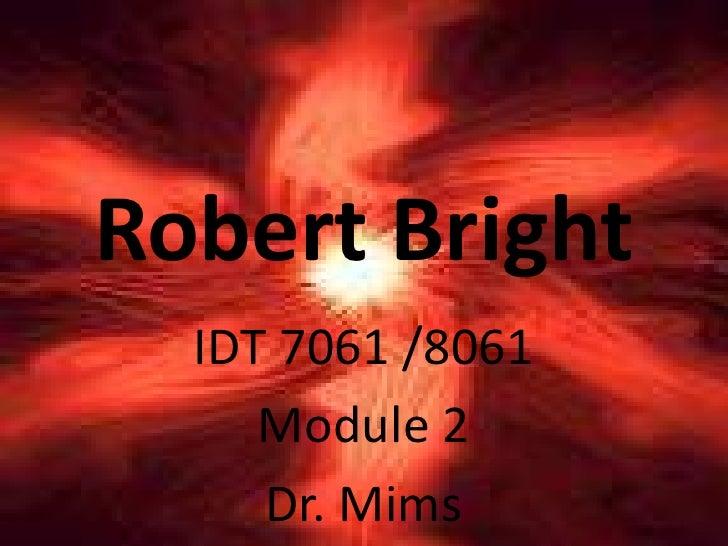 Robert Bright Repro Less.