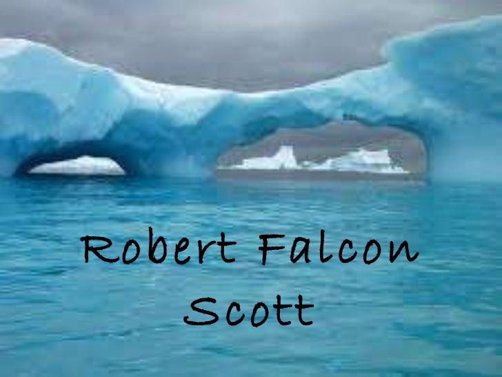 Robert Falcon Scott