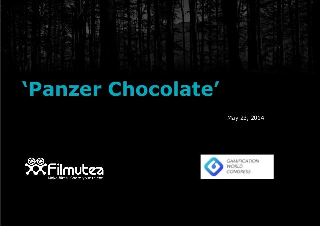 "GWC14: Robert Figueras - ""Panzer Chocolate: Play the film!"""