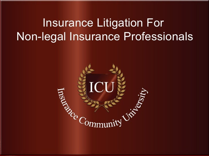Insurance Liltigation for Non Legal Insurance Professionals