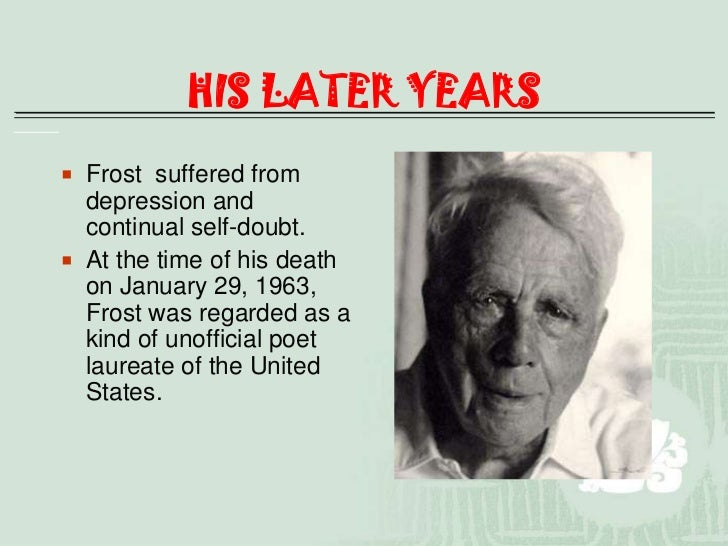 essays on robert frost poetry Robert frost is an american poet, highly regarded for the depictions of rural life and his colloquial, almost conversational writing style his poetry often reflects a new england setting, where the poet himself spent most of his life.