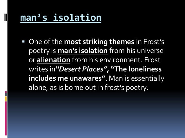 the theme of death in robert frosts poem Description and explanation of the major themes of frost's early poems frost's early poems robert frost contents the boy's death implies that while.