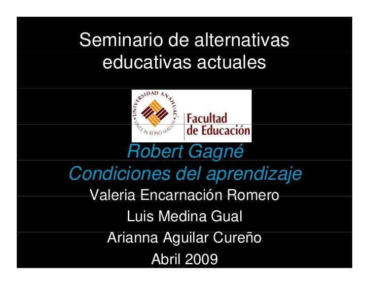 Ideas Pedagógicas de Robert Gagné