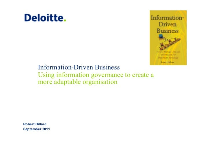 Information-Driven Business       Using information governance to create a       more adaptable organisationRobert Hillard...