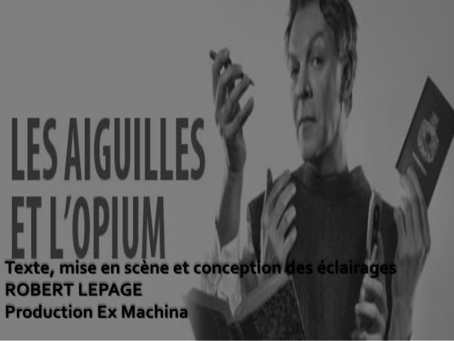 Robert Lepage, artiste multidisciplinaire • Auteur dramatique • Metteur en scène • Acteur • Réalisateur Salué par la criti...