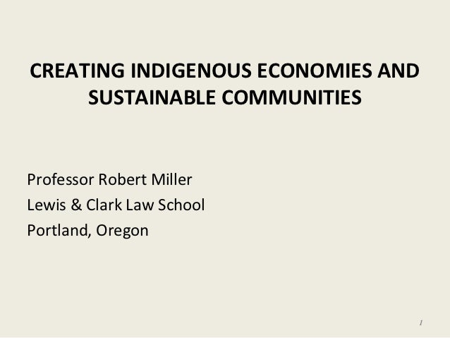 Creating Indigenous Economies and Sustainable Communities