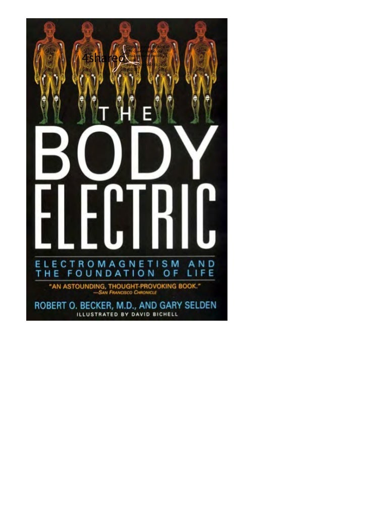 Robert o. becker & gary selden   the body electric