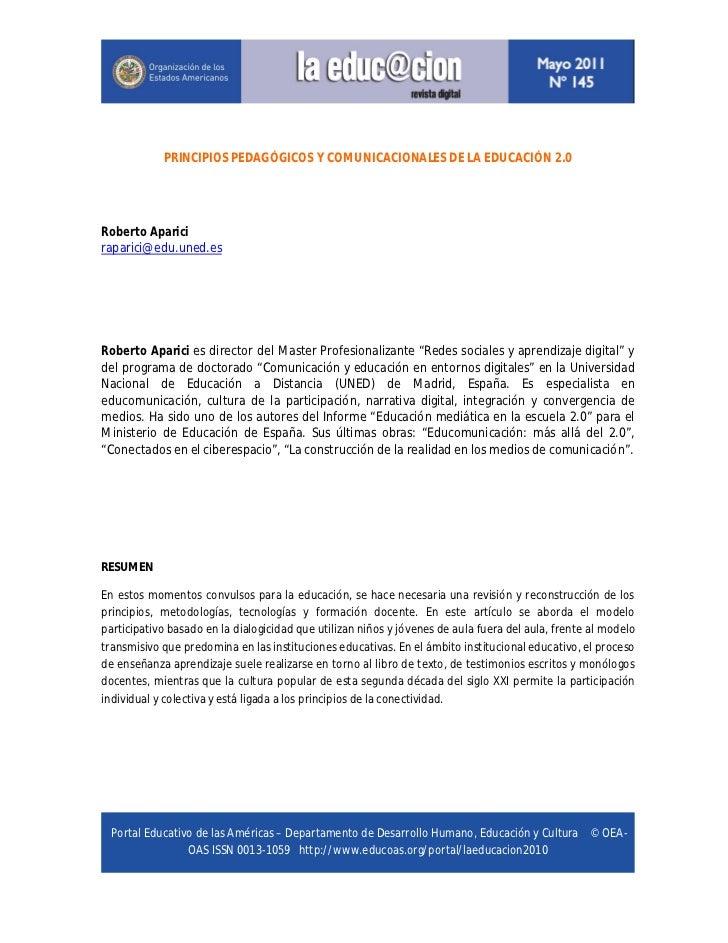 PRINCIPIOS PEDAGÓGICOS Y COMUNICACIONALES DE LA EDUCACIÓN 2.0Roberto Apariciraparici@edu.uned.esRoberto Aparici es directo...