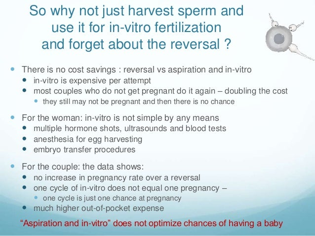 Vasectomy vs sperm harvest