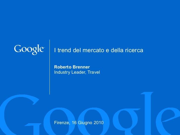 GOOGLE - Roberto Brenner - 16 Giugno 2010