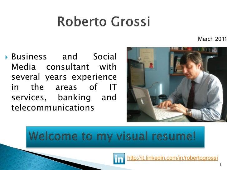 Roberto Grossi Visual Resume March 2011