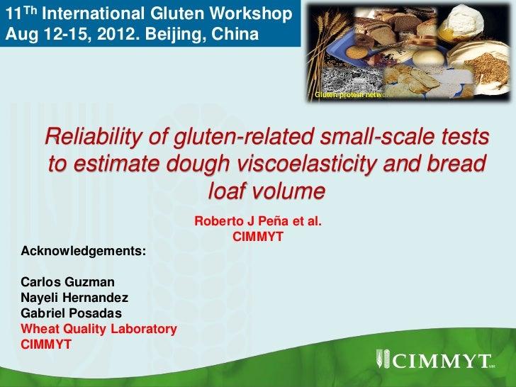 11Th International Gluten WorkshopAug 12-15, 2012. Beijing, China                                               Gluten pro...