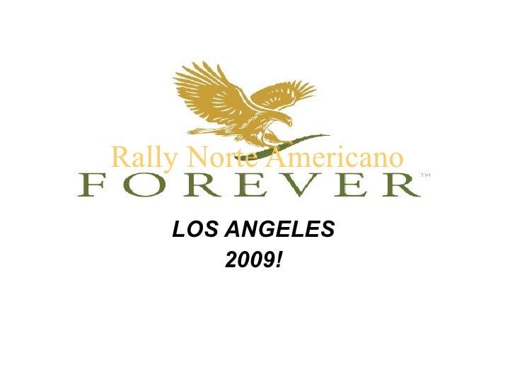 Rally Norte Americano LOS ANGELES 2009!