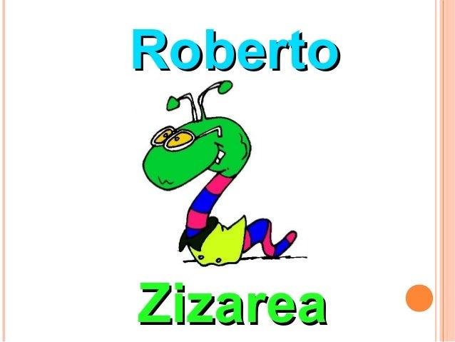 Roberto zizarea