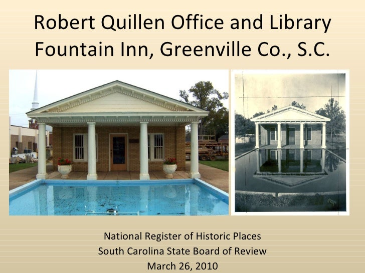 Robert Quillen Office and Library Fountain Inn, Greenville Co., S.C. National Register of Historic Places South Carolina S...