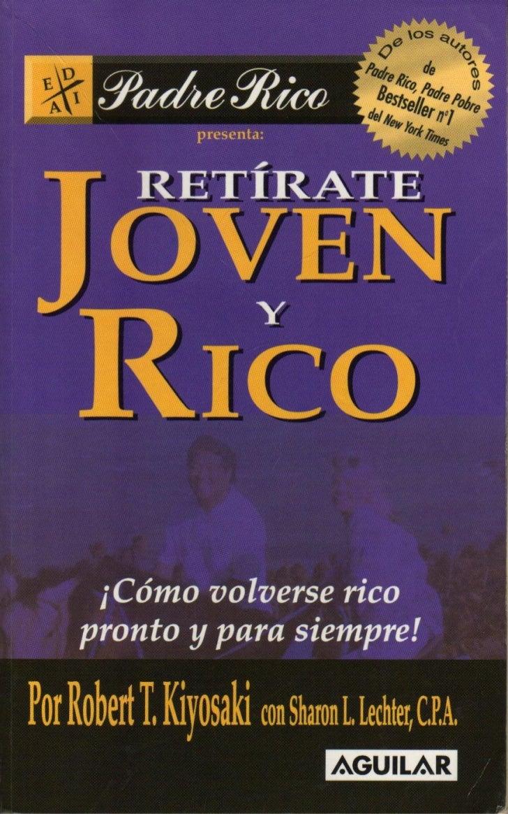 Robert riyosaki   retirate joven y rico (1)