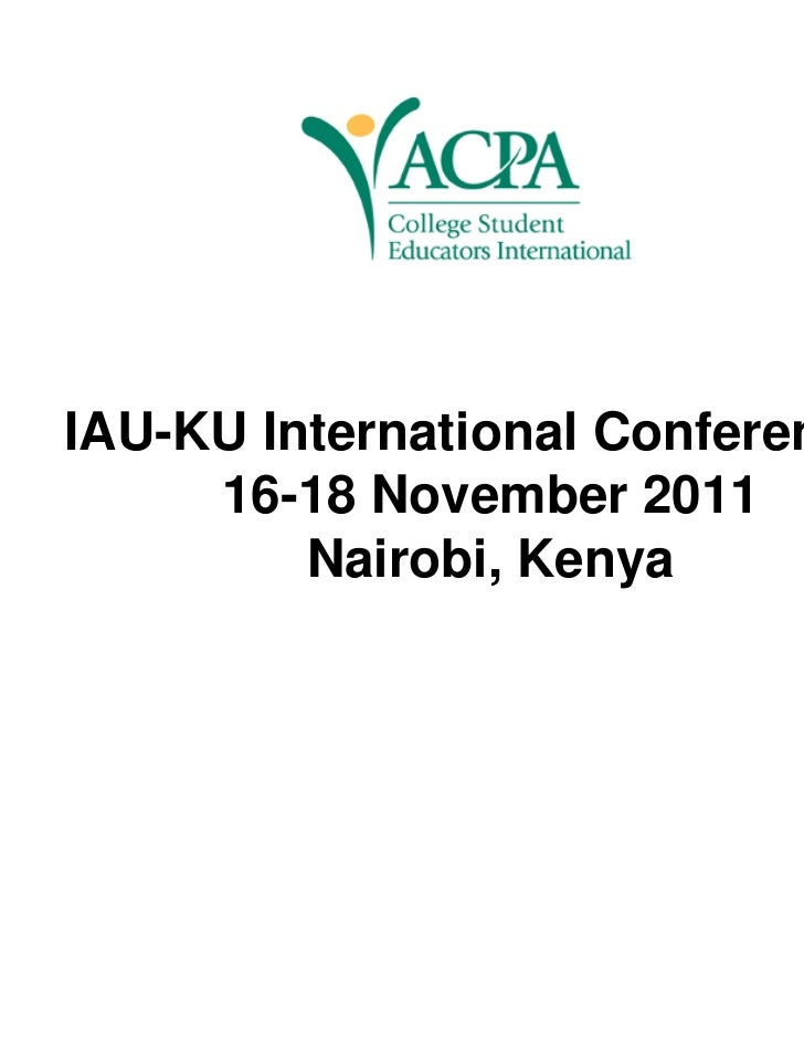 IAU-KU International Conference     16-18 November 2011         Nairobi, Kenya