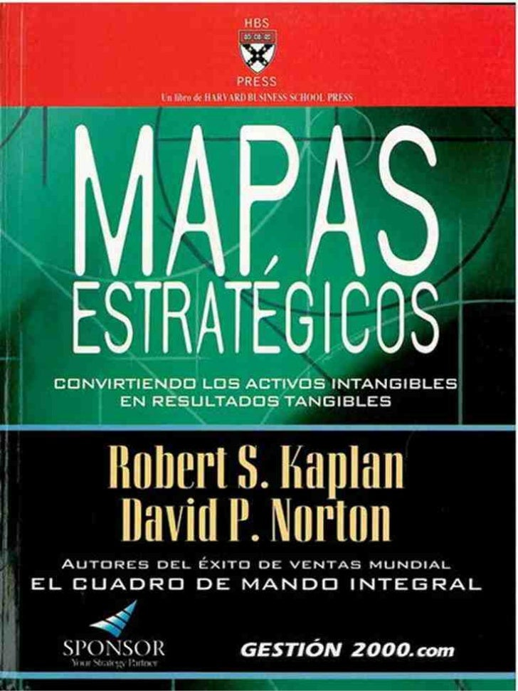 Robert s. kaplan & david p. norton   mapas estratégicos