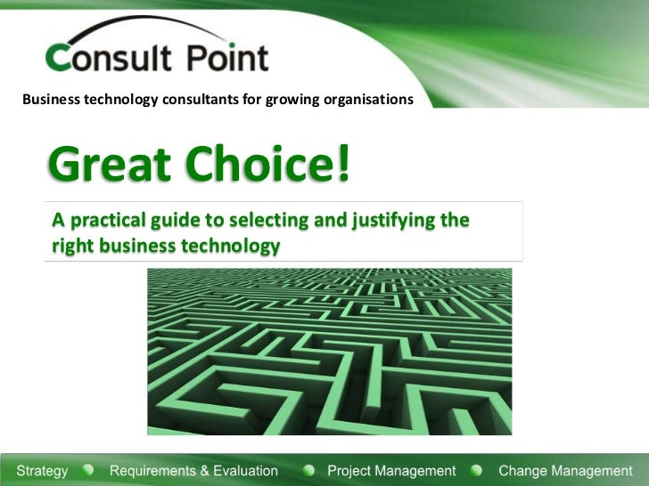 #CU11: Guide to Selecting & Justifying Right Business Technology by Robert Samuel