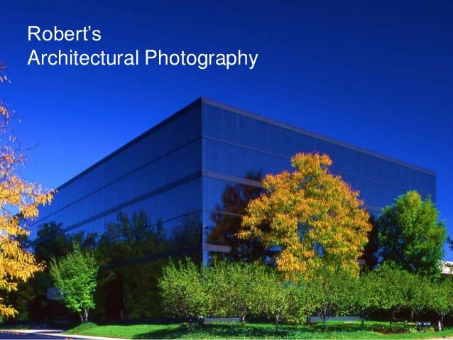 Robert's Architectural Photography