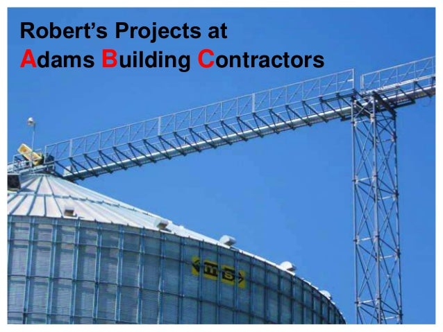 Robert's Projects atAdams Building Contractors