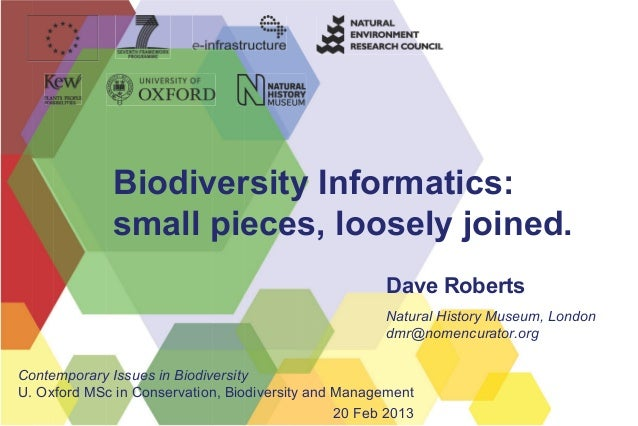 Biodiversity Informatics:              small pieces, loosely joined.                                                      ...