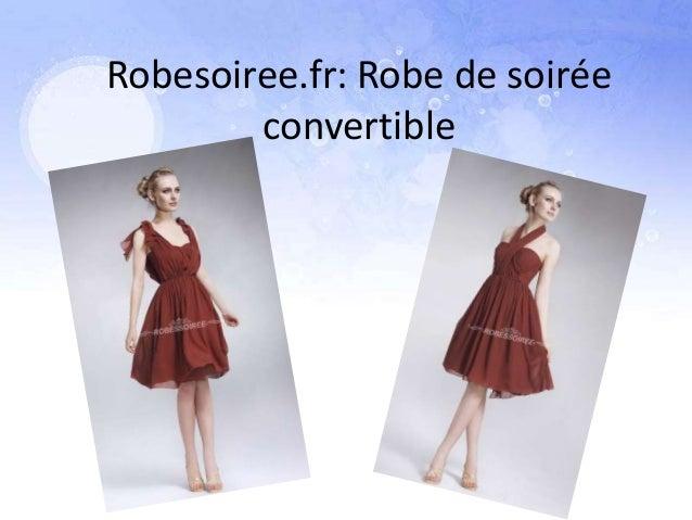 Robesoiree.fr: Robe de soirée        convertible