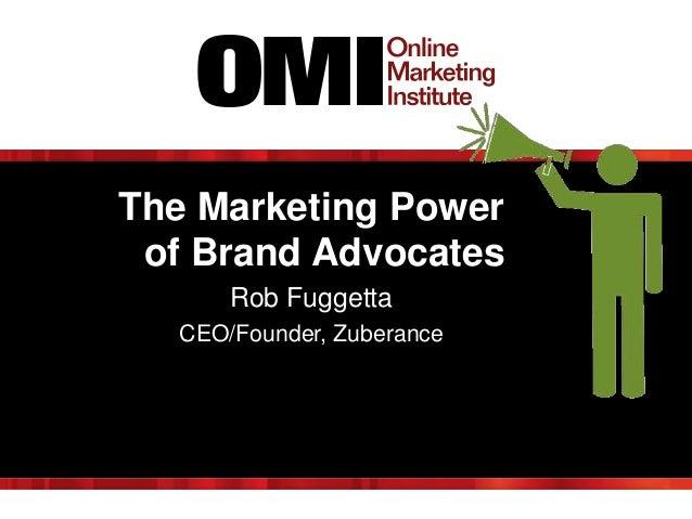 The Marketing Power of Brand Advocates