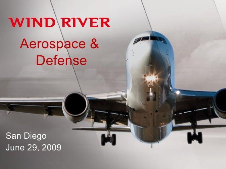 Aerospace &  Defense San Diego June 29, 2009