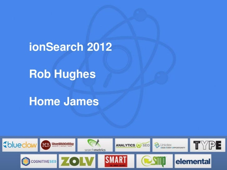 Rob Hughes - SEO Content Strategies - ionSearch 2012