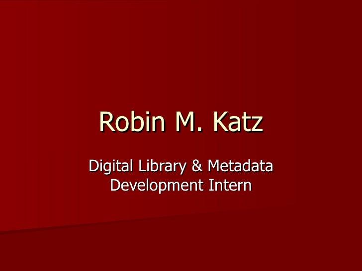 Digital Library and Metadata Development Internship
