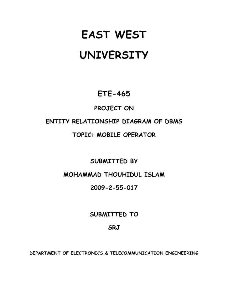 EAST WEST                UNIVERSITY                      ETE-465                     PROJECT ON     ENTITY RELATIONSHIP DI...