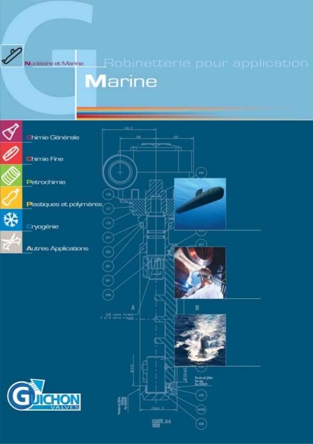 Robinets vannes sur mesure pour nucléaire marine-Guichon-valves