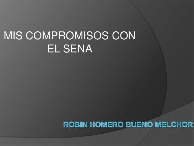MIS COMPROMISOS CON EL SENA